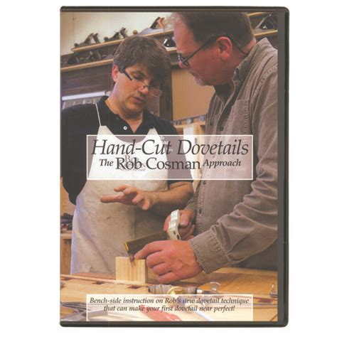 rob cosman hand cut dovetails  rob cosman approach