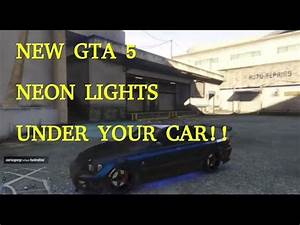 New Grand Theft Auto 5 Neon Lights Under Your Car