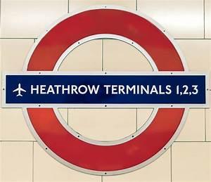 London Tube Station Sign Heathrow Terminals 1,2,3 ...