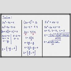 Choose The Best Method For Solving A Quadratic Equation Youtube