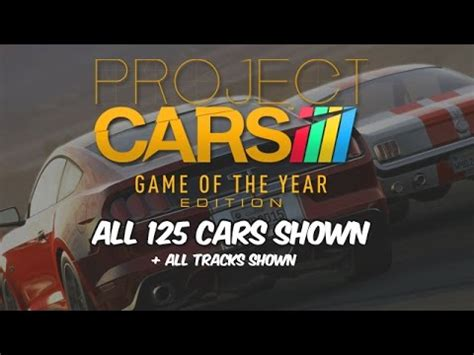 project cars of the year project cars of the year edition all cars tracks shown goty ps4