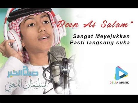 Deen As Salam  Full 2 Reff دين السلام (dijamin Mewek