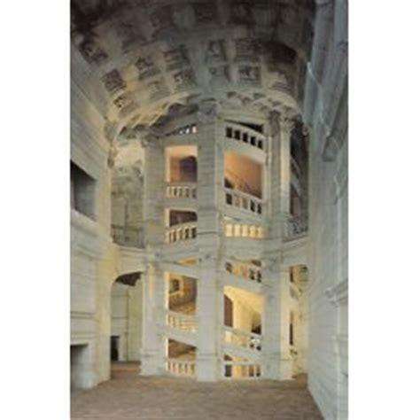 l escalier du chateau de chambord infos sur 187 escalier du chateau de chambord 187 vacances arts guides voyages