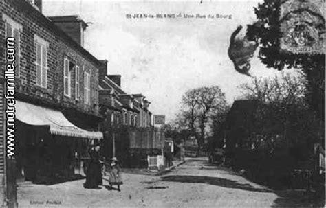 photos et cartes postales anciennes de jean le blanc