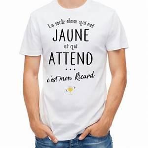 Tee Shirt Jaune Homme : t shirt homme blanc la seule chose qui est jaune et qui attend c 39 est mon ricard mayooo t ~ Melissatoandfro.com Idées de Décoration