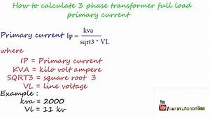 How To Calculate Three Phse Transformer Full Load Primary