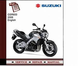 Suzuki Gsr600 2006 Service Manual