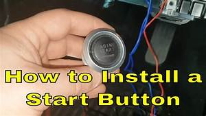 How To Install A Start Button On A Car