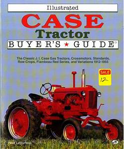 Illustrated Case Tractor Buyers Guide