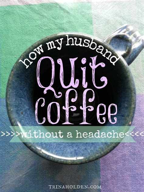 But still here is the way. How My Husband Quit Coffee {without a single headache!} - KitchenWise