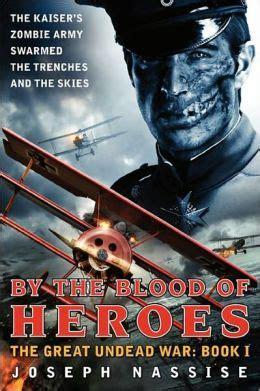 blood  heroes  great undead war book