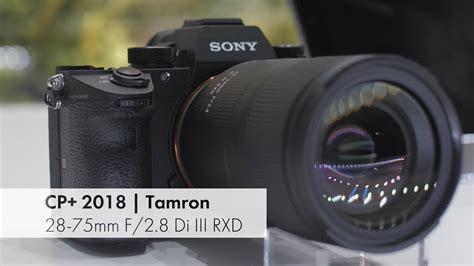 tamron 28 75 mm f 2 8 di iii rxd das erste tamron f 252 r sony fe cp 2018