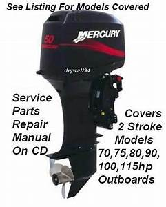 Mercury 70 75 80 90 100 115 2 Stroke Outboard Oem Repair