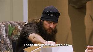doughnut gifs |... Duck Dynasty Donut Quotes