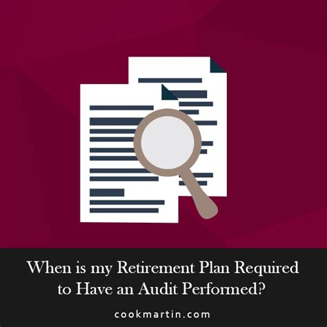retirement plan required    audit