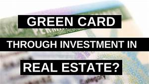 Us business visa green card through property investment for Green card through business