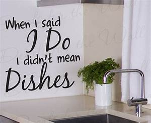 wall decal sticker quote vinyl art removable when i said i With kitchen cabinets lowes with fun sayings for dining room wall art