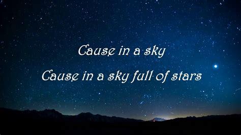 A Sky Full Of Stars Feat. Avicii (lyrics Video