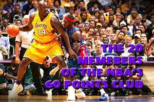 Club Total Points : the 20 members of the nba 39 s 60 points club total pro sports ~ Medecine-chirurgie-esthetiques.com Avis de Voitures
