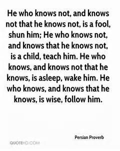 He Who Knows Not Quote