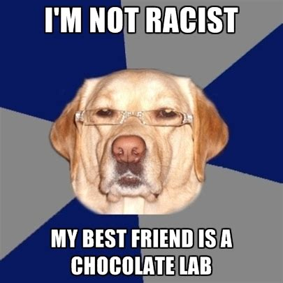 My Best Friend Meme - top black lab meme