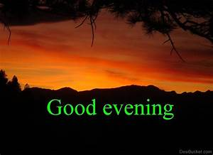 Good Evening Pictures, Images, Photos