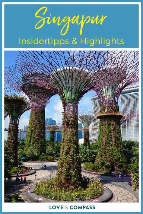 singapur sehensw 252 rdigkeiten interessante orte highlights und tipps singapur singapur