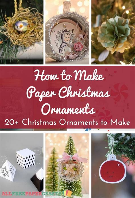 paper christmas ornaments  diy christmas