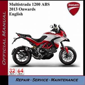Ducati Multistrada 1200 Abs 2013  Workshop Service Manual
