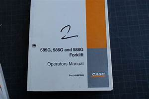 Case 585g 586g 588g Forklift Owner Operator Maintenance