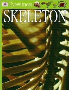 Eyewitness Guides  Skeleton