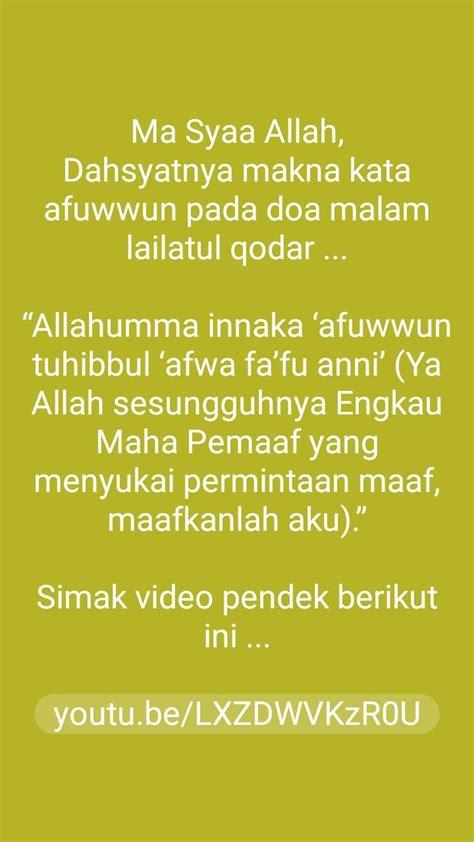 Jadi, oleh karena tingginya kemuliaan malam lailatul qadar, siapa saja yang menjalakan ibadah di saat lailatul berikut doa amalan lailatul qadar dalam tulisan arab, latin, berserta artinya. Doa malam Lailatul Qadar | Sembahyang, Doa, Malam