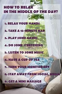 9 Tips On How To Relax In The Middle Of The Day (Videos ...
