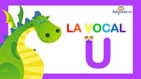 aprende palabras que empiezan por la vocal u con mon el drag 243 n youtube