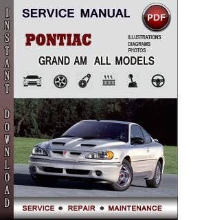 1999 Pontiac Grand Am Repair Manual by Pontiac Grand Am Service Repair Manual Info