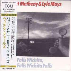 pat metheny as falls wichita pat metheny lyle mays as falls wichita so falls wichita falls cd album at discogs