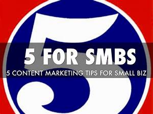 5 Content Marketing Tips For SMBs by Martin Smith