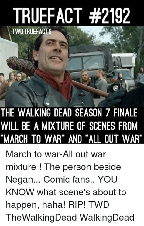 Walking Dead Season 7 Memes - truefact 2192 twdtruefacts the walking dead season 7 finale will be a mixture of scenes from