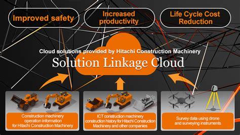 solution linkage cloud hitachi construction machinery