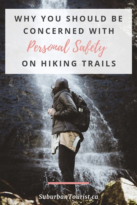 Personal Safety on Hiking Trails Suburban Tourist