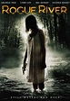 Rogue River (2012) - Horror Movie
