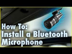 How To Install A Bluetooth Microphone  Car Stereo