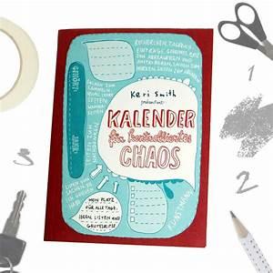 Geschenke Für 5 Euro : kalender f r kontrolliertes chaos kreatives buch von keri smith ~ Eleganceandgraceweddings.com Haus und Dekorationen