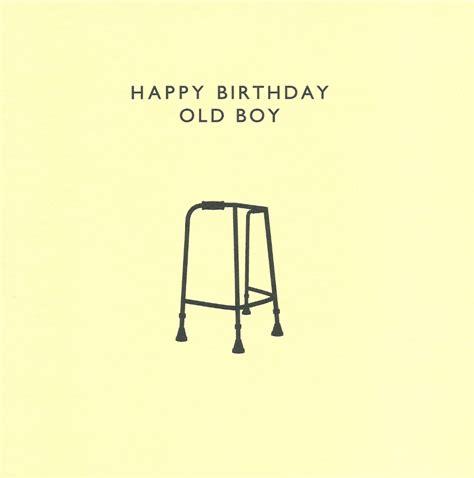 Birthday Boy Meme - happy birthday cards for him happy birthday old boy birthday greetings pinterest funny