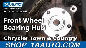 How To Install Replace Front Wheel Bearing Hub Chrysler