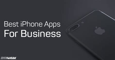 Best Business Apps For Iphone by Best Iphone Apps For Business