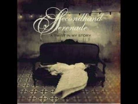 Secondhand Serenade  A Twist In My Story Youtube