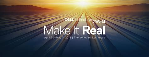 Dell Technologies World 2018 Conference  Las Vegas, April 30may 3  Dell Emc Us