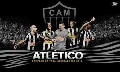 Atlético - MG Campeão da Copa Libertadores da America 2013