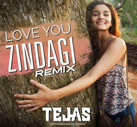 love  zindagi tropical mix dj tejas indian dj remix